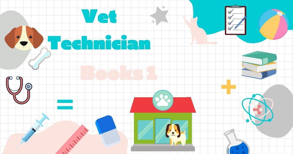 Vet Technician Books 1