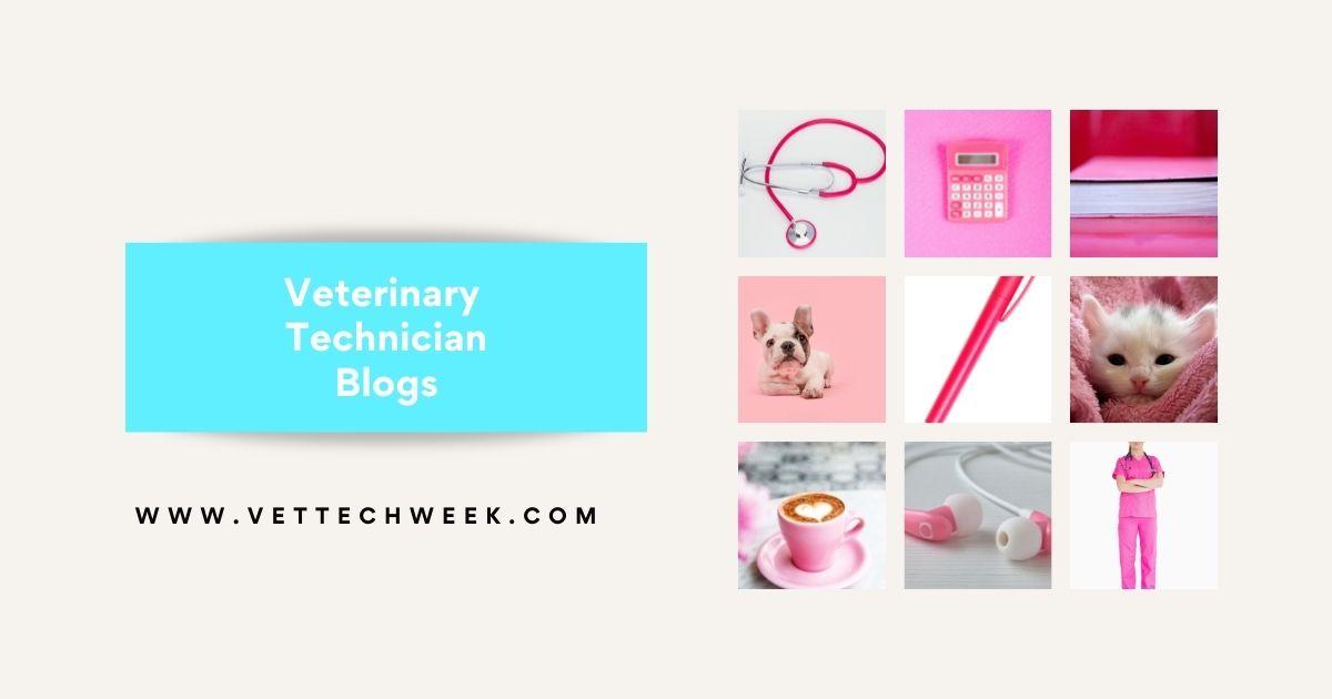 Veterinary Technician Blogs